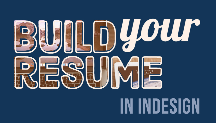 Build your Resume in InDesign written on blue background