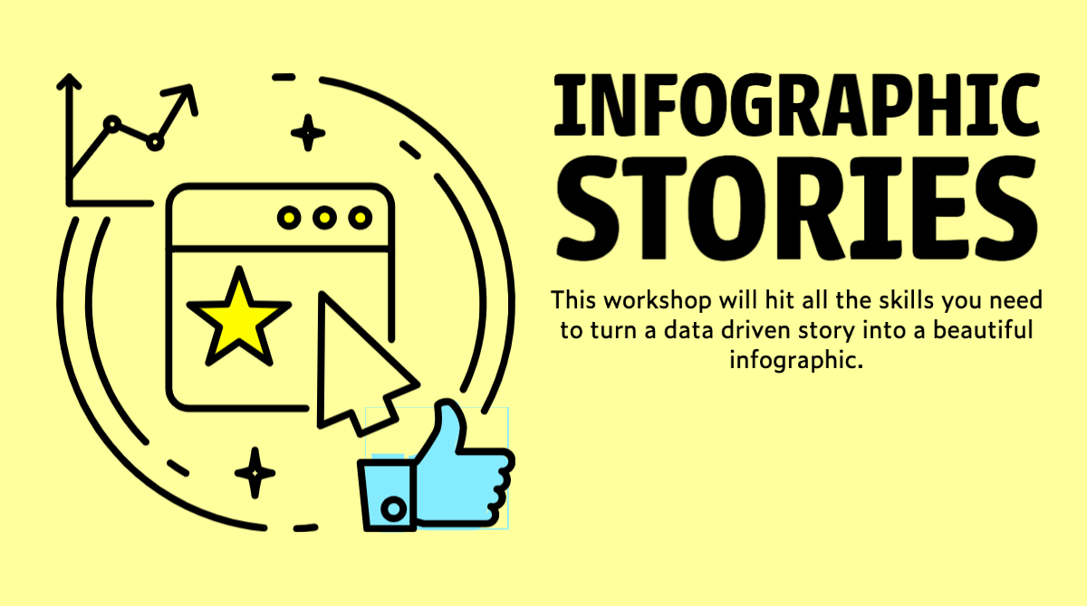 infographic stories - This workshop will hit all the skills you need to turn a data driven story into a beautiful infographic.